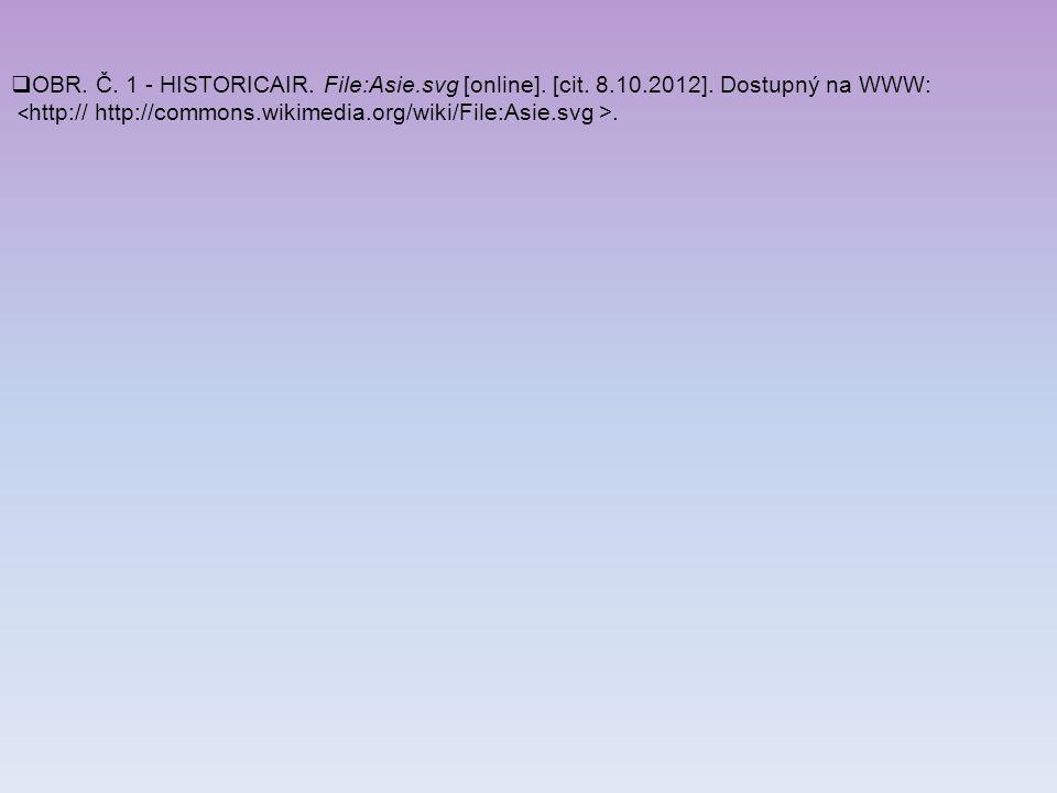 OBR. Č. 1 - HISTORICAIR. File:Asie. svg [online]. [cit. 8. 10. 2012]
